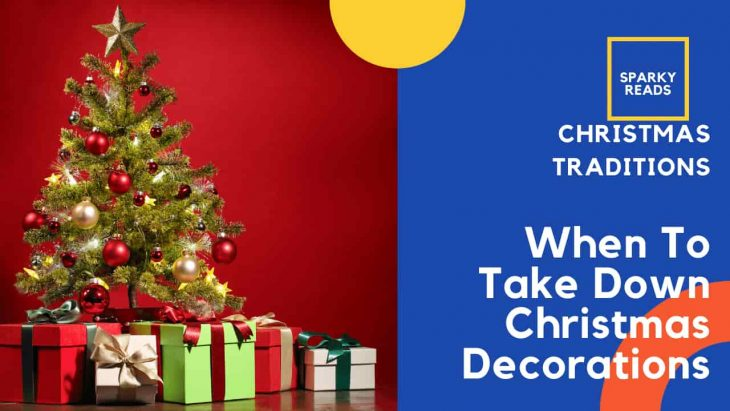 When to Take Down Xmas Decorations