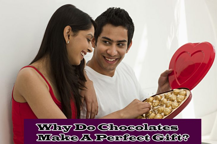 Why Do Chocolates Make A Perfect Gift?