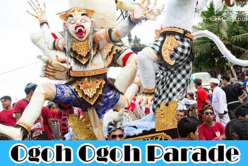 Ogoh Ogoh Parade: