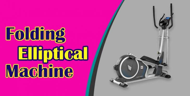 What To Search For In A Folding Elliptical Machine