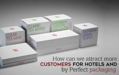 How Can We Attract More Customers For Hotels And Spas By Perfect Packaging
