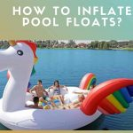 How To Inflate Pool Floats