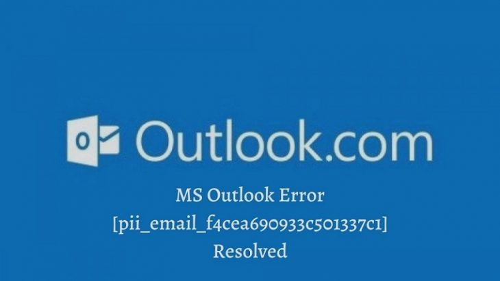 MS Outlook Error [pii_email_f4cea690933c501337c1] Resolved