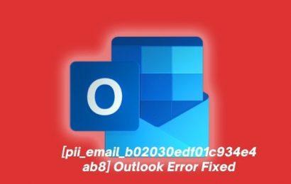 [pii_email_b02030edf01c934e4ab8] Outlook Error Fixed